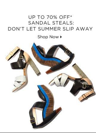 Up To 70% Off* Sandal Steals: Don't Let Summer Slip Away
