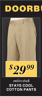 $29.99 USD - Stays Cool Cotton Pants