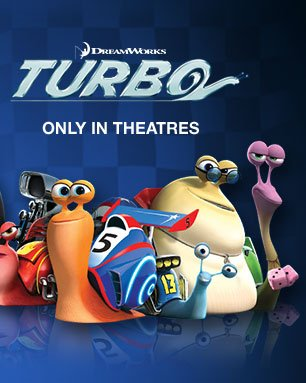 DreamWorks Turbo | Only in Theatres