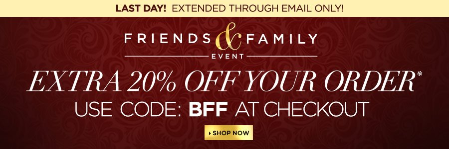 Friends and Family Extended