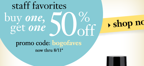philosophy staff favorites buy one, get one 50% off while supplies last or thru 8/11