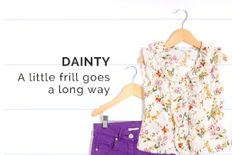DAINTY - A Little Frill Goes a Long Way