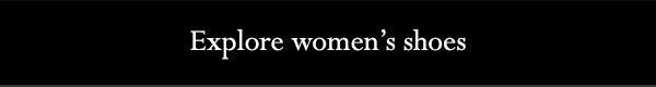 Explore women's shoes