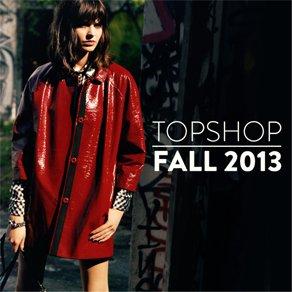 TOPSHOP FALL 2013