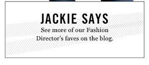 JACKIE SAYS