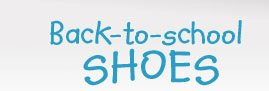 Back–to–school SHOES