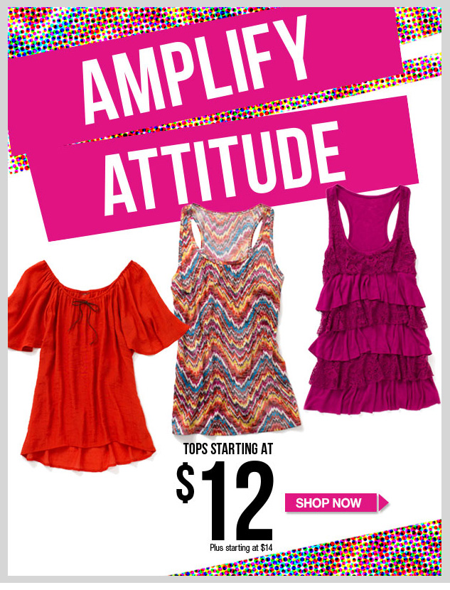 AMPLIFY ATTITUDE! Tops starting at $12 - Plus $14. SHOP NOW!