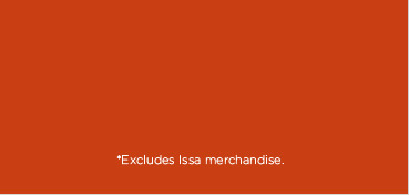 *Excludes Issa merchandise.