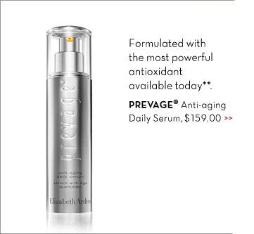 Formulated with the most powerful antioxidant available today.** PREVAGE® Anti-aging Daily Serum, $159.00.