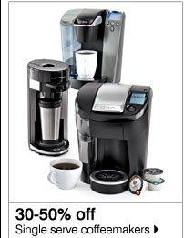 30-50% off Single serve coffeemakers