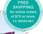 Free Shipping for online orders of $75 or more