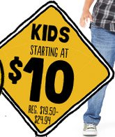 KIDS STARTING AT $10