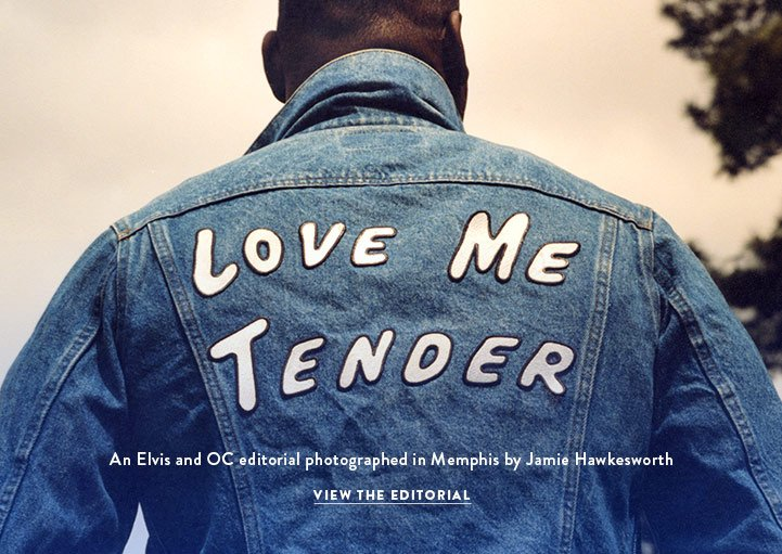 Love Me Tender - View the Editorial