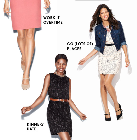 WORK IT OVERTIME  GO (LOTS OF) PLACES  DINNER? DATE.