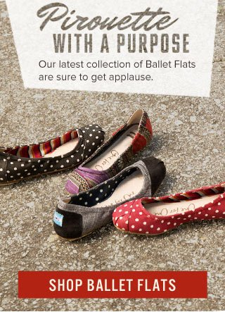 Pirouette with a purpose - Shop Ballet Flats