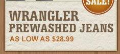 All Wrangler Prewash Jeans on Sale