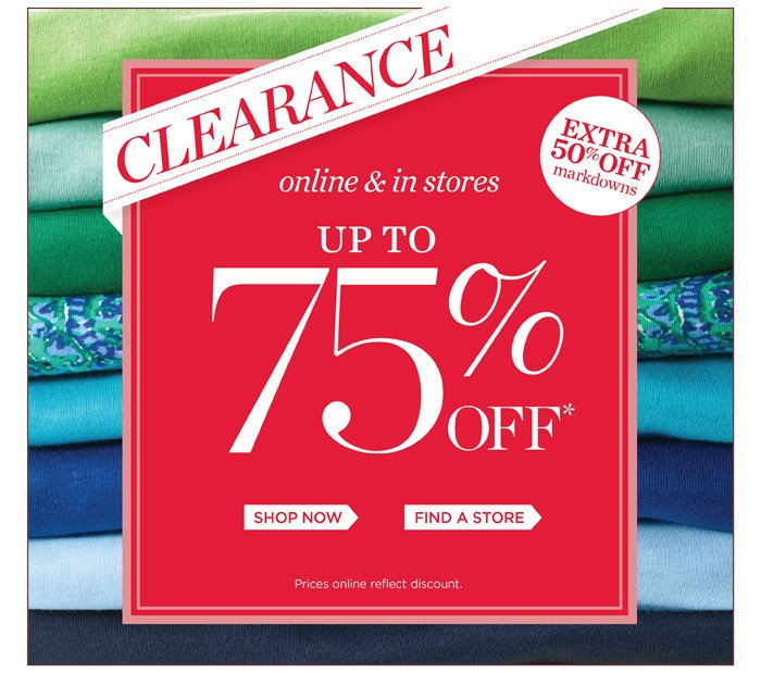 Clearance! Extra 50% off markdowns online and in stores. Up to 75% off!