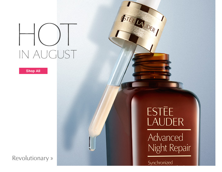 HOT IN AUGUST  Shop All »