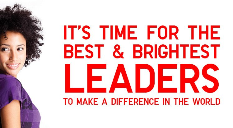TIME FOR BRIGHT LEADERS
