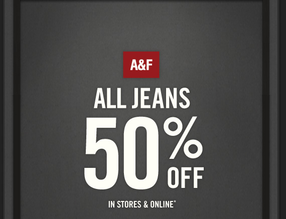 ALL JEANS 50% OFF IN STORES & ONLINE*