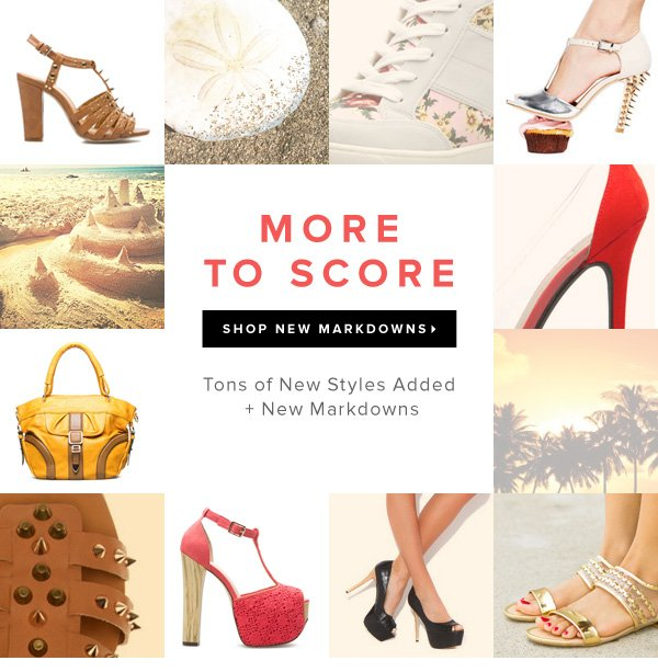More to Score Tons of New Styles Added + New Markdowns - - Shop New Markdowns