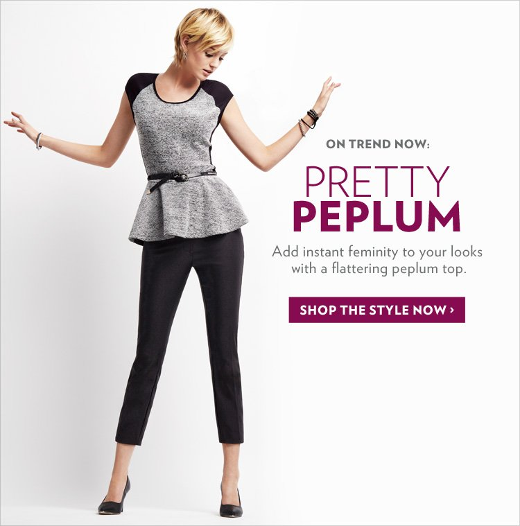 Add instant feminity to your looks with a flattering peplum top.