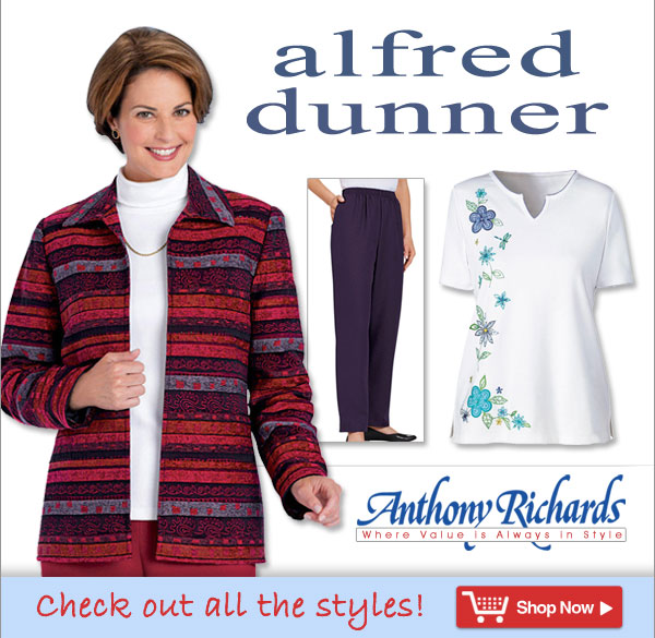 Alfred Dunner from Anthony Richards - Where value is always in style!
