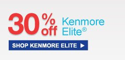30% off Kenmore Elite(R) | SHOP KENMORE ELITE