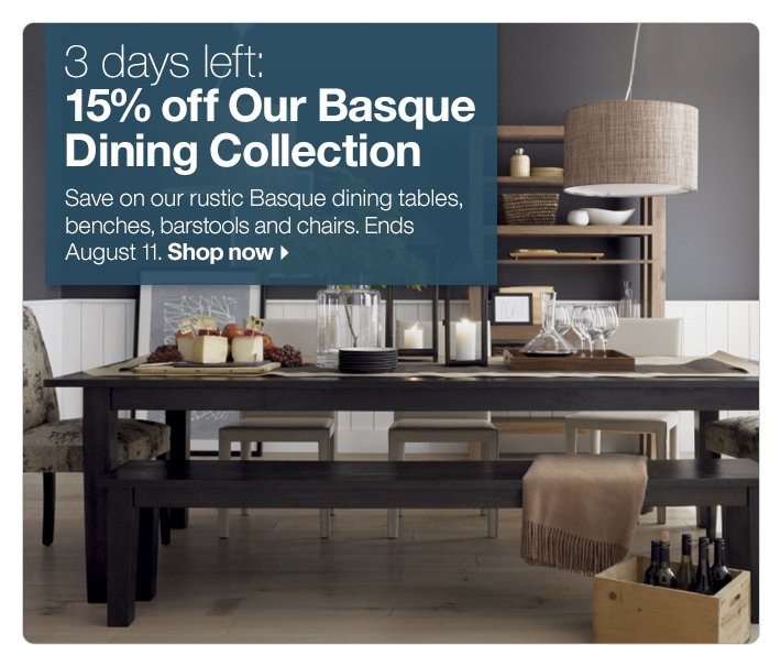 3 days left: 15% off Our Basque Dining Collection