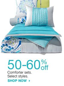 50-60% off Comforter sets. Select styles. shop now
