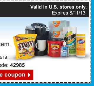 Valid  in U.S. stores only. Expires 8/11/13.