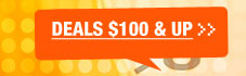 Deals $100 & UP