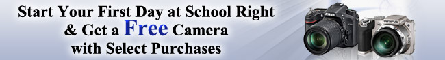 Start Your First Dat at School Right  & Get a Free Camera with Select Purchase
