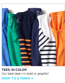 TEES: IN COLOR | Our best tees - in solid or graphic! | SHOP T'S & TANKS