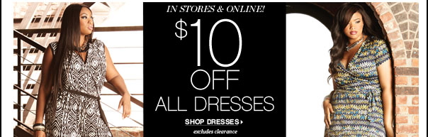 $10 OFF All Dresses