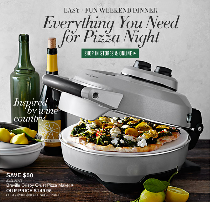 EASY + FUN WEEKEND DINNER - Everything You Need for Pizza Night - SHOP IN STORES & ONLINE