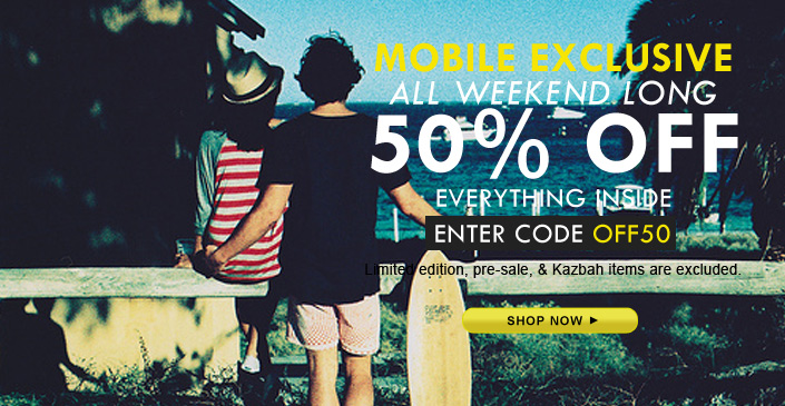 Mobile Exclusive: 50% Off