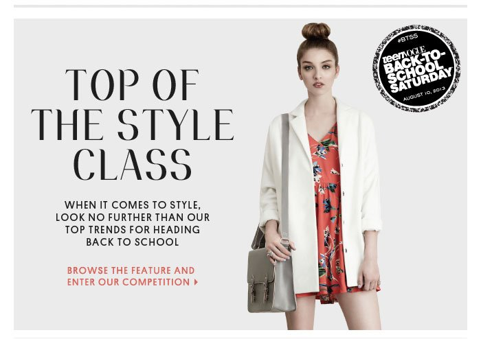 Top of the style class - Browse the feature and enter our competition