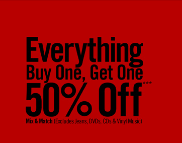 EVERYTHING BUY ONE, GET ONE 50% OFF***