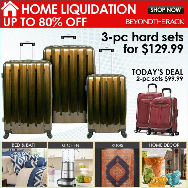 Home Liquidation Up to 80% Off