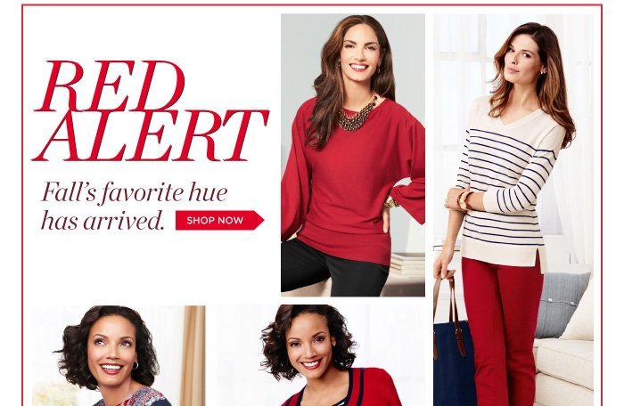 Red alert- Fall's favorite hue has arrived. Shop now.