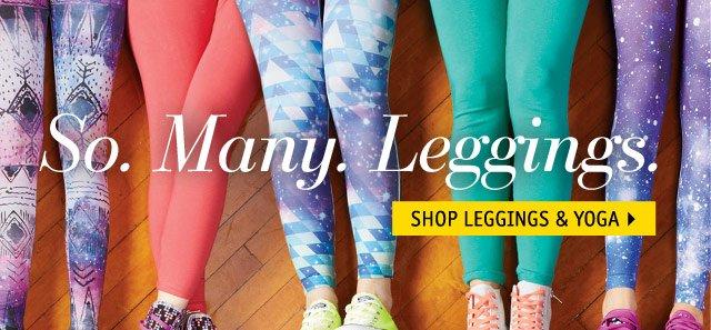 So. Many. Leggings.
