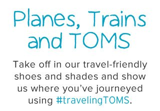 Planes, Trains and TOMS
