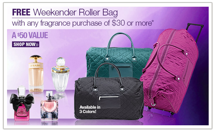 FREE Weekender Roller Bag with any fragrance purchase of $30 or more. A $50 VALUE! shop now