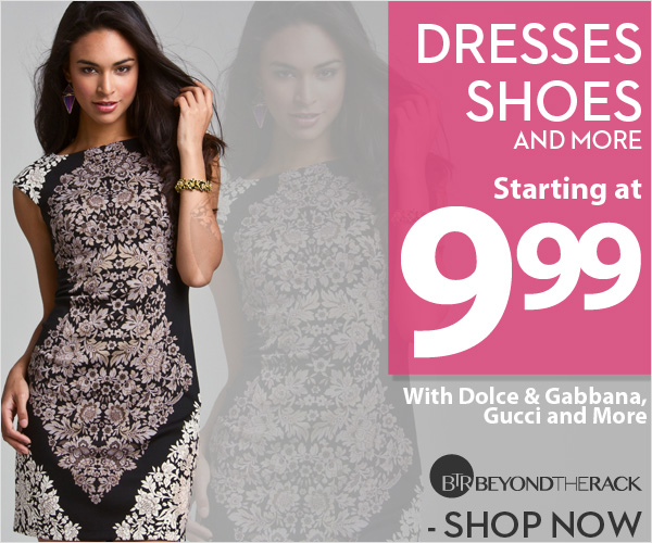 Dresses, Shoes and More