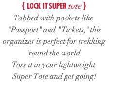 Lock It Super Tote