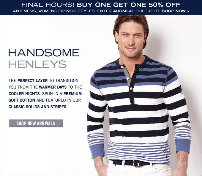 Buy one get one 50% off any Mens, Womens or Kids styles! Enter code AUG50 at checkout.