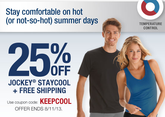 25% OFF JOCKEY STAYCOOL. Use coupon code: KEEPCOOL