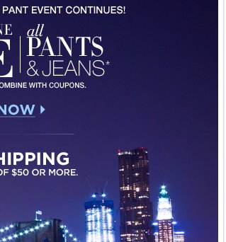 All Pants and Jeans are Buy One Get One Free