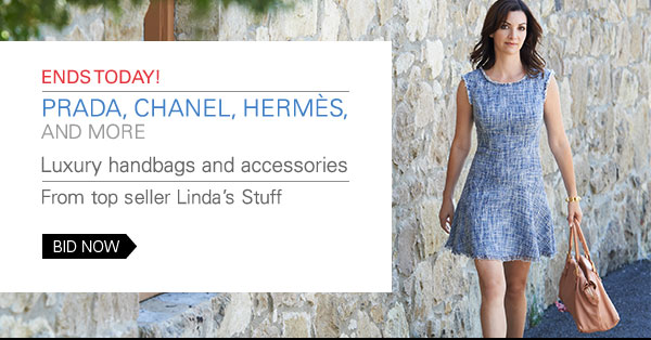 Ends today! Prada, Chanel, Hermes, and more Luxury handbags and accessories from top seller Linda's Stuff BID NOW